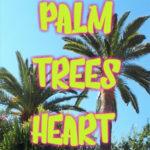 palm-trees-heart-festival-du-bitume-et-des-plumes